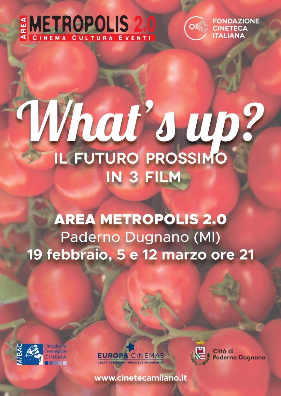 What's up? – IL FUTURO PROSSIMO IN 3FILM